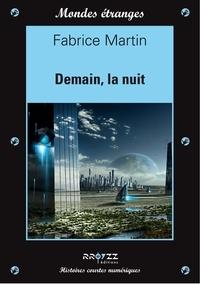 Fabrice Martin - Demain, la nuit.