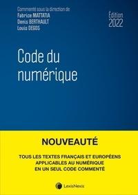 Fabrice Mattatia et Denis Berthault - Code du numérique.