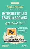 Fabrice Mattatia - Internet et les réseaux sociaux : que dit la loi ?.