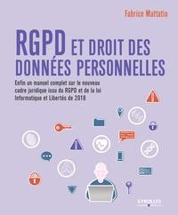 Fabrice Mattatia - RGPD et droit des données personnelles.
