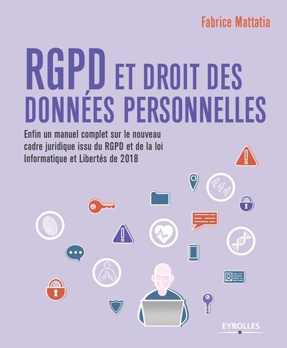 RGPD et droit des données personnelles 3e édition