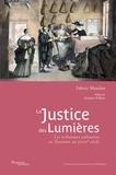 Fabrice Mauclair - La justice des Lumières - Les tribunaux ordinaires en Touraine au XVIIIe siècle.