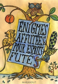 Fabrice Mazza - Enigmes affutées pour esprits futés - Coffret en 3 volumes.