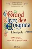 Fabrice Mazza - Le grand livre des énigmes - L'intégrale.