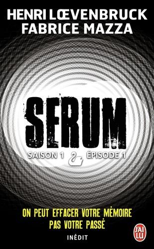 Sérum - Saison 1 Tome 1
