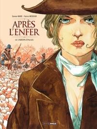 Fabrice Meddour et Marie Damien - Après l'enfer - Tome 1 - Le jardin d'Alice.