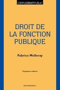 Fabrice Melleray - Droit de la fonction publique.