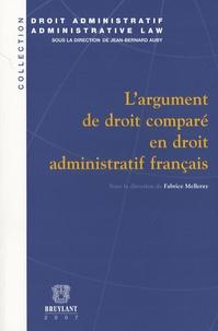 Fabrice Melleray - L'argument de droit comparé en droit administratif français.