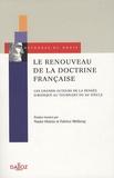 Fabrice Melleray et Nader Hakim - Le renouveau de la doctrine française - Les grands auteurs de la pensée juridique au tournant du XXe siècle.