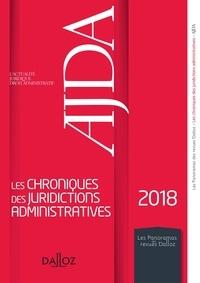 Fabrice Melleray - Les chroniques des juridictions administratives 2018 de l'AJDA.