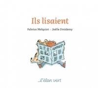 Fabrice Melquiot et Joëlle Dreidemy - Ils lisaient.