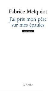 Accentsonline.fr J'ai pris mon père sur mes épaules Image