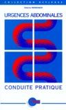 Fabrice Menegaux - Urgences abdominales, conduite pratique.