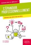 Fabrice Mézières et Clara Leparquier - S'épanouir professionnellement - Donner du sens à sa carrière.
