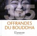 Fabrice Midal et Roland Michaud - 365 offrandes du Bouddha.