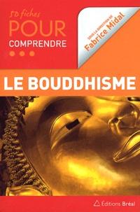 Fabrice Midal - 50 fiches pour comprendre le bouddhisme.