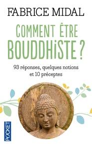 Comment être bouddhiste ? - 93 réponses, quelques notions et 10 préceptes.pdf