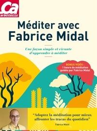 Fabrice Midal et Djénane Kareh Tager - Méditer avec Fabrice Midal - Une façon simple et vivante d'apprendre à méditer.