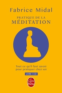 Fabrice Midal - Pratique de la méditation - La méditation change la vie !. 1 CD audio