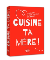 Fabrice Mignot - Cuisine ta mère !.