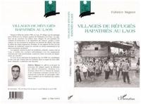 Fabrice Mignot - Villages de refugies rapatries au laos.
