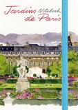 Fabrice Moireau - Notebook Jardins de Paris.