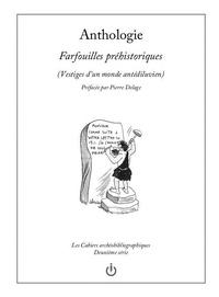 Fabrice Mundzik - Vestiges d'un monde antédiluvien (anthologie) 7 : Farfouilles préhistoriques - Vestiges d'un monde antédiluvien (anthologie).