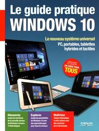 Fabrice Neuman - Le guide pratique Windows 10.