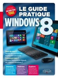 Fabrice Neuman - Le guide pratique Windows 8.