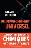 Fabrice Nicolino - Un empoisonnement universel - Comment les produits chimiques ont envahi la planète.