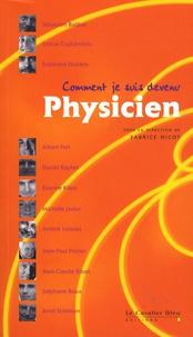 Fabrice Nicot - Comment je suis devenu Physicien.