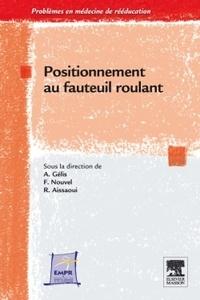 Fabrice Nouvel et Rachid Aissaoui - Positionnement au fauteuil roulant.