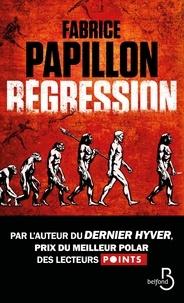 Fabrice Papillon - Régression.