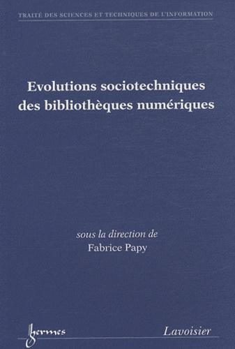 Fabrice Papy - Evolutions sociotechniques des bibliothèques numériques.