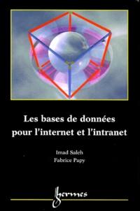 Fabrice Papy et Imad Saleh - Les bases de données pour l'Internet et l'intranet.