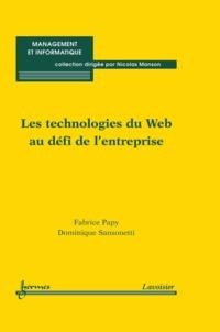 Fabrice Papy et Dominique Sansonetti - Les technologies du Web au défi de l'entreprise.