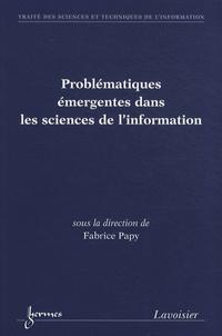Problématiques émergentes dans les sciences de linformation.pdf