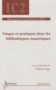 Fabrice Papy - Usages et pratiques dans les bibliothèques numériques.