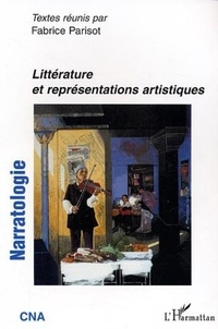 Fabrice Parisot - Narratologie N° 6 : Littérature et représentations artistiques.
