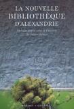 Fabrice Pataut et  Collectif - La nouvelle bibliothèque d'Alexandrie.