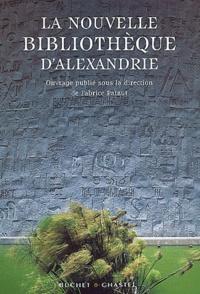 Fabrice Pataut - La nouvelle bibliothèque d'Alexandrie.