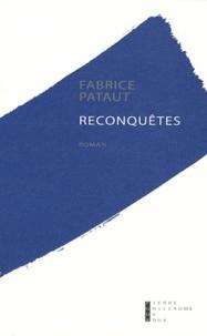 Fabrice Pataut - Reconquêtes.