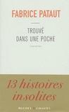 Fabrice Pataut - Trouvé dans une poche.