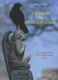 Fabrice Paulus - L'énigme du Père-Lachaise - Les enquêtes du sanglier.