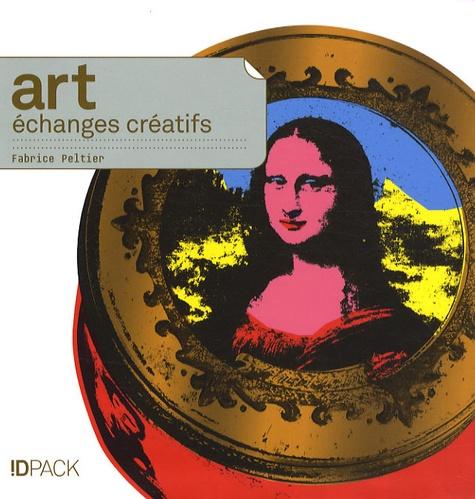 Fabrice Peltier - Art, échanges créatifs.