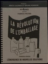 Fabrice Peltier - La révolution de l'emballage - Première période, L'émergence de nouvelles solutions.