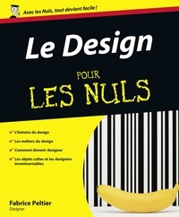Fabrice Peltier - Le Design pour les nuls.