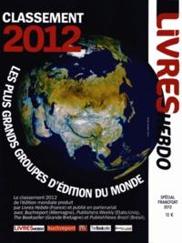 Fabrice Piault - Les plus grands groupes d'édition du monde - Classement 2012.