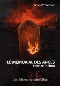 Fabrice Pichon - Le mémorial des anges.