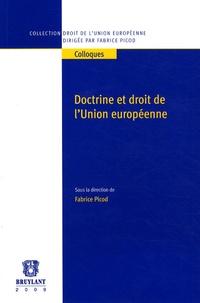 Fabrice Picod - Doctrine et droit de l'Union européenne.